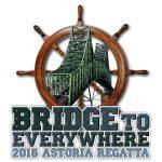 Drawing of bridge overlaying ship's wheel announcing 2016 Astoria Regatta: Bridge to Everywhere